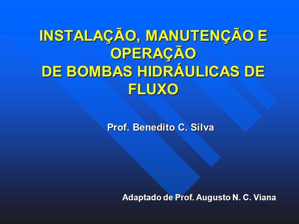 INSTALAÇÃO, MANUTENÇÃO E OPERAÇÃO DE BOMBAS HIDRÁULICAS DE FLUXO