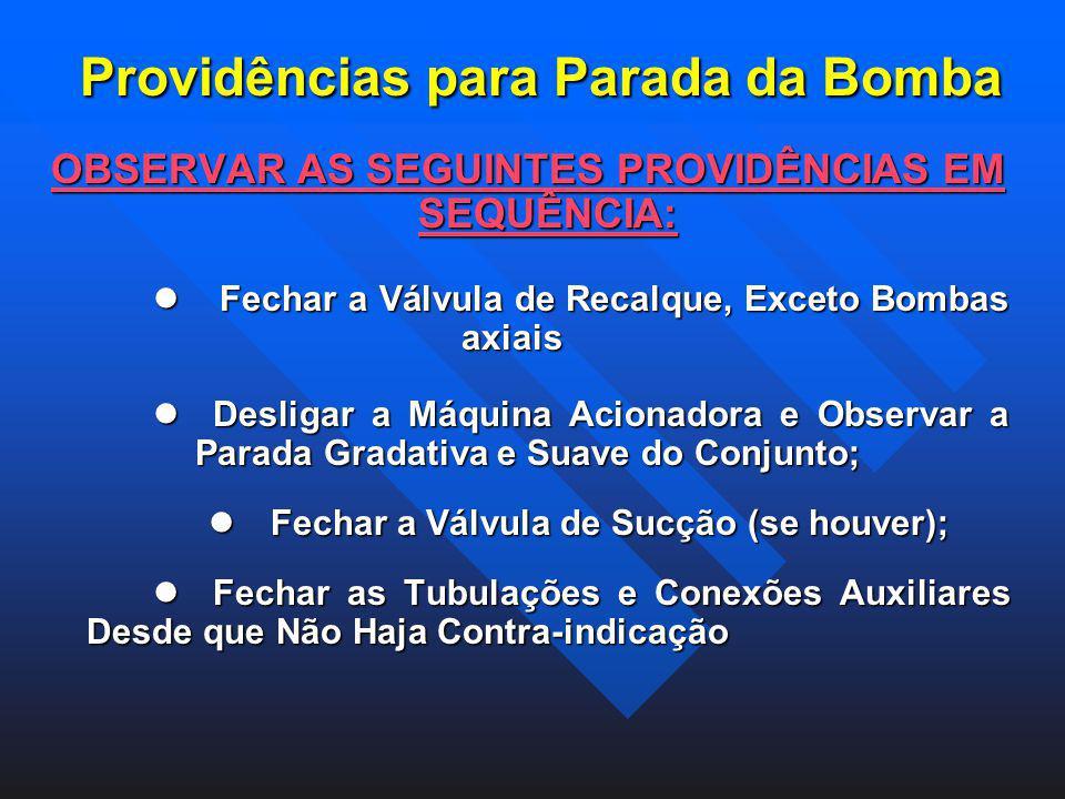 Providências para Parada da Bomba
