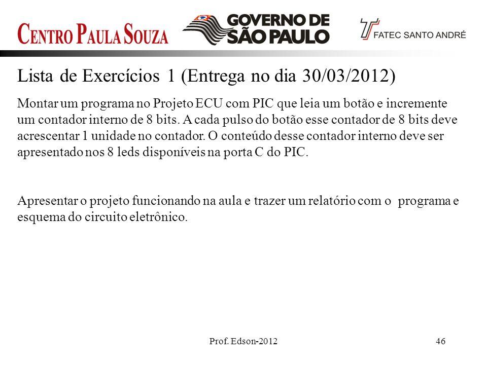 Lista de Exercícios 1 (Entrega no dia 30/03/2012)