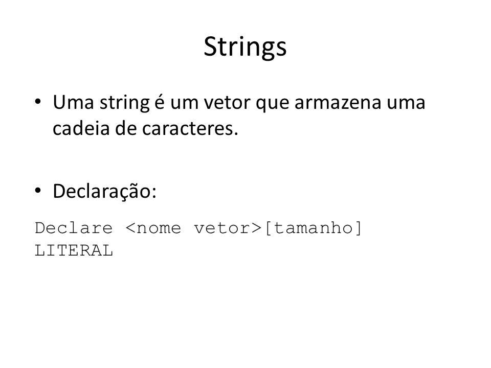 Strings Uma string é um vetor que armazena uma cadeia de caracteres.