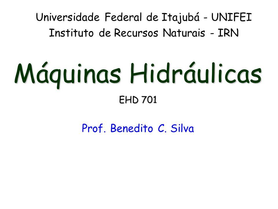 Máquinas Hidráulicas Universidade Federal de Itajubá - UNIFEI