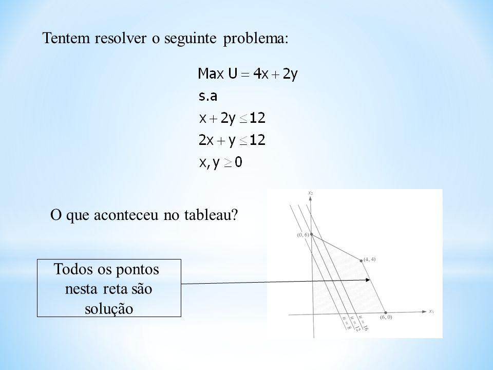 Tentem resolver o seguinte problema: