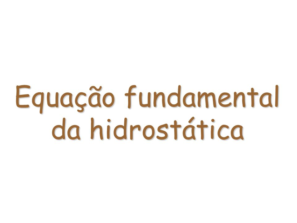 Equação fundamental da hidrostática