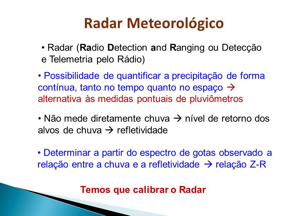 Temos que calibrar o Radar