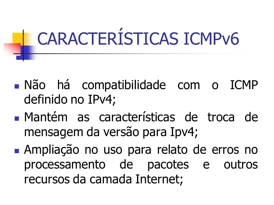 CARACTERÍSTICAS ICMPv6