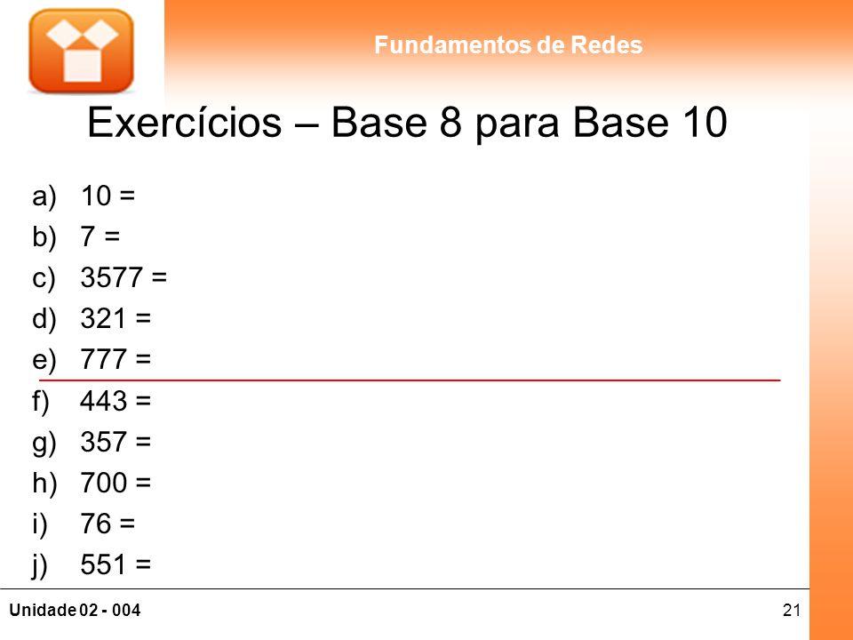 Exercícios – Base 8 para Base 10