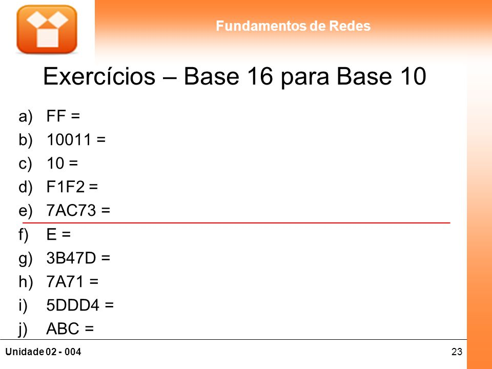 Exercícios – Base 16 para Base 10