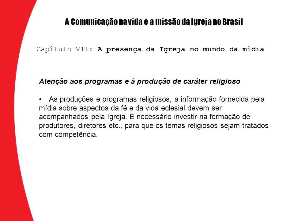 A Comunicação na vida e a missão da Igreja no Brasil
