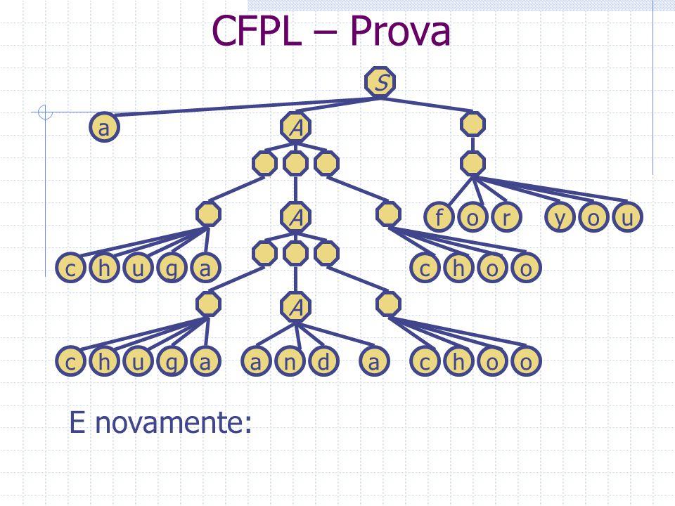 CFPL – Prova E novamente: S a A A f o r y o u c h u g a c h o o A c h