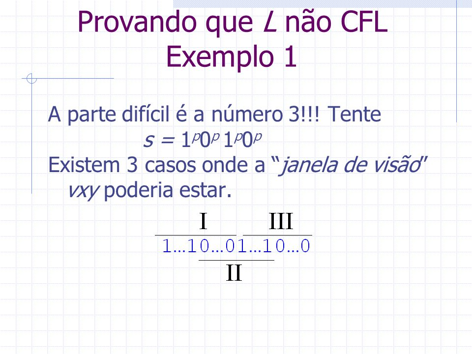 Provando que L não CFL Exemplo 1