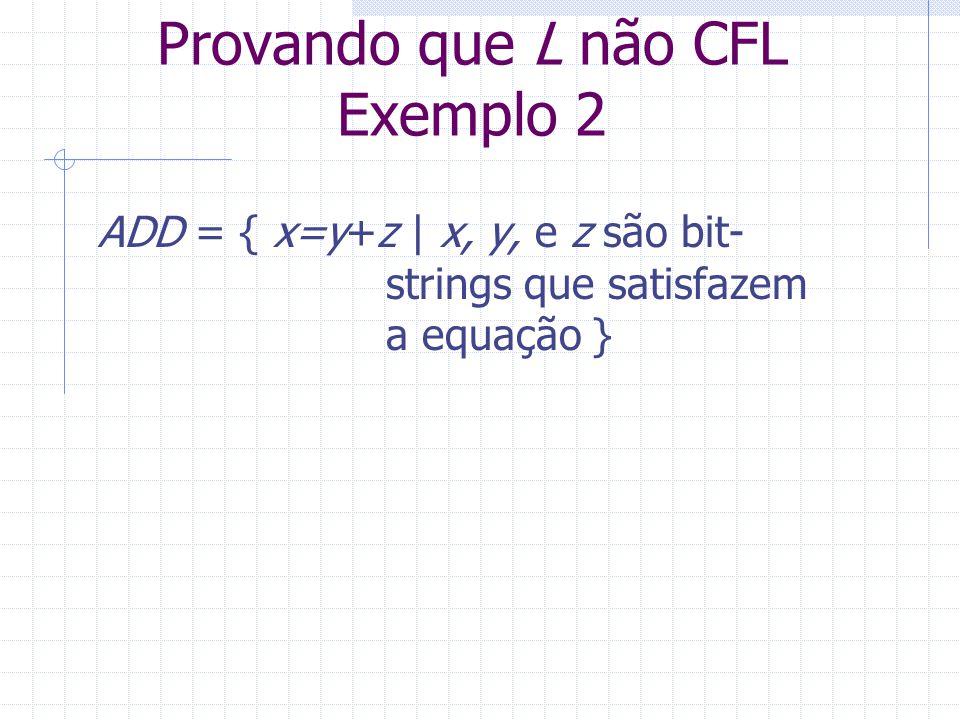 Provando que L não CFL Exemplo 2
