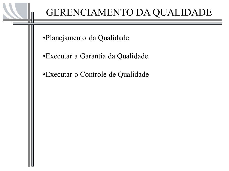 GERENCIAMENTO DA QUALIDADE