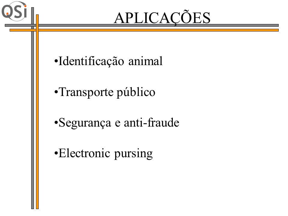 APLICAÇÕES Identificação animal Transporte público