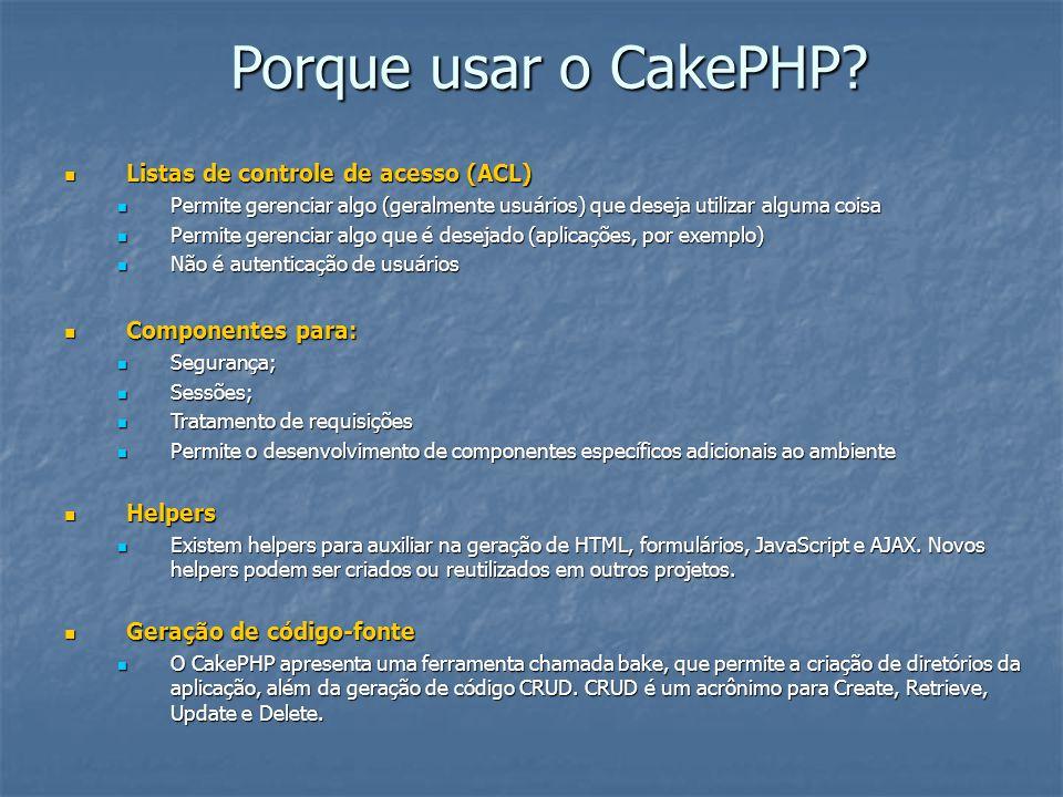 Porque usar o CakePHP Listas de controle de acesso (ACL)