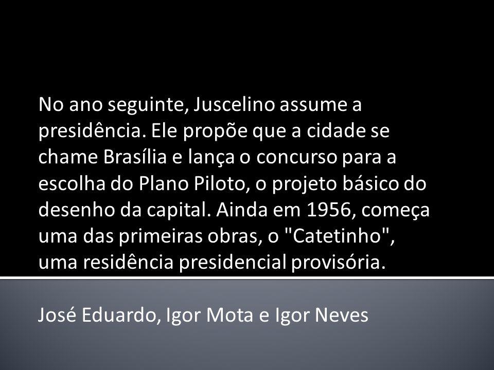 No ano seguinte, Juscelino assume a presidência