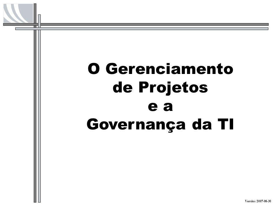 O Gerenciamento de Projetos
