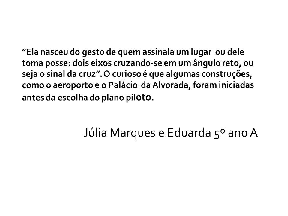Júlia Marques e Eduarda 5º ano A