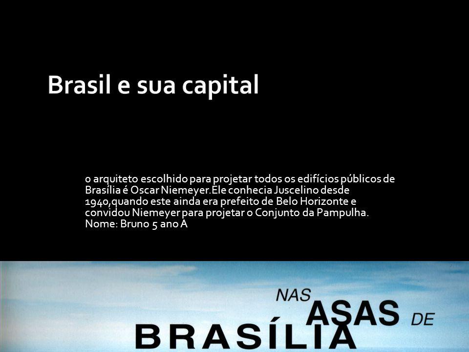 Brasil e sua capital
