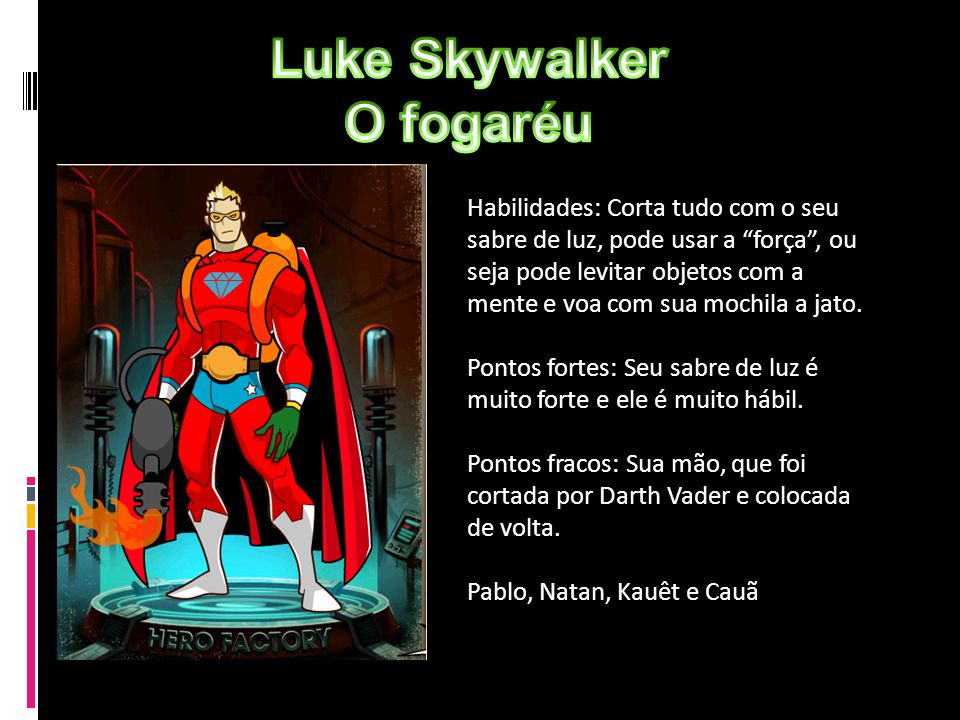Luke Skywalker O fogaréu