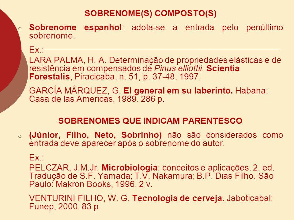 SOBRENOME(S) COMPOSTO(S) SOBRENOMES QUE INDICAM PARENTESCO