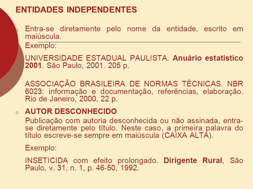 ENTIDADES INDEPENDENTES