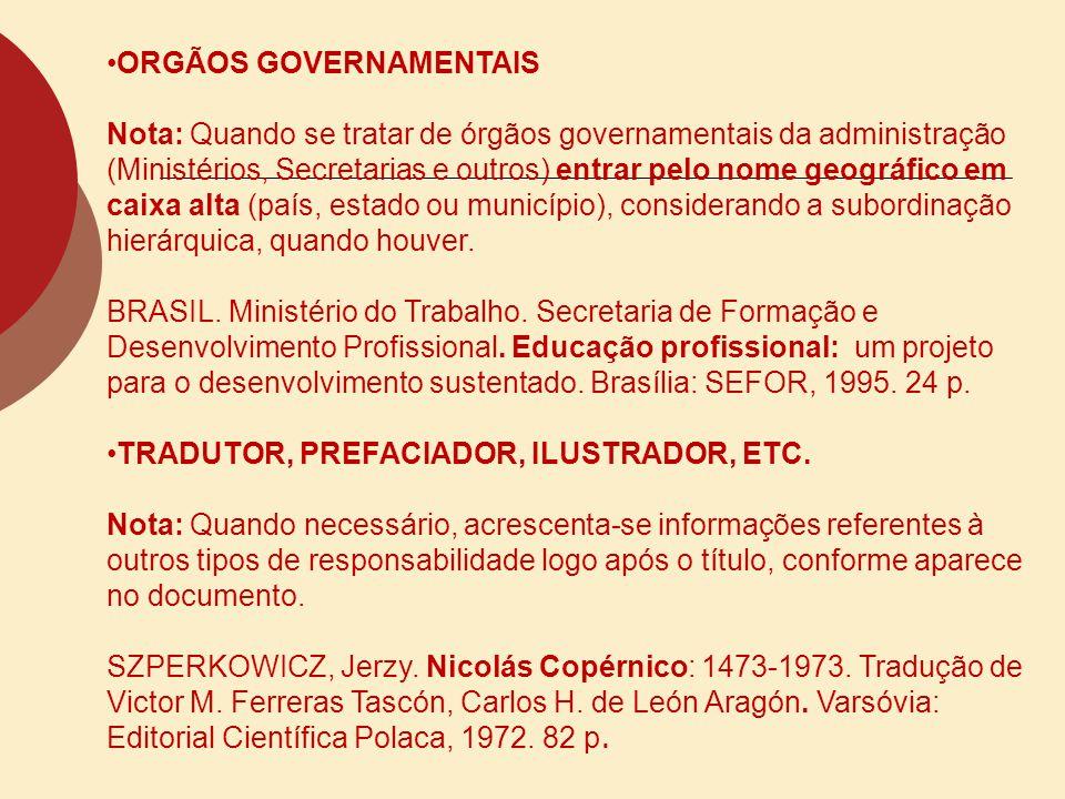 ORGÃOS GOVERNAMENTAIS