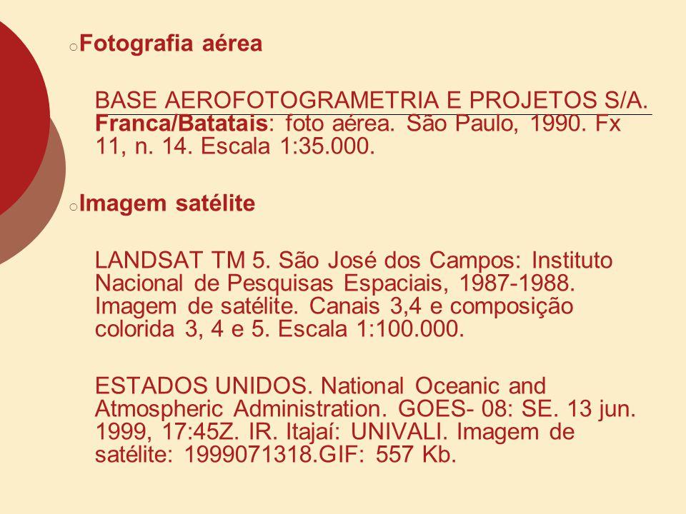 Fotografia aérea BASE AEROFOTOGRAMETRIA E PROJETOS S/A. Franca/Batatais: foto aérea. São Paulo, 1990. Fx 11, n. 14. Escala 1:35.000.