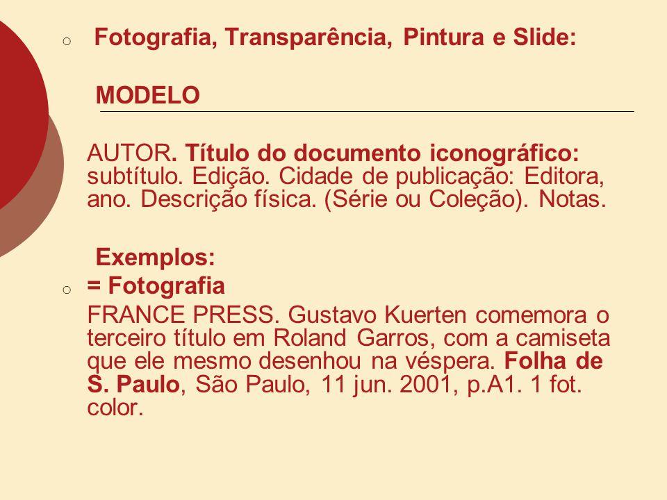 Fotografia, Transparência, Pintura e Slide: