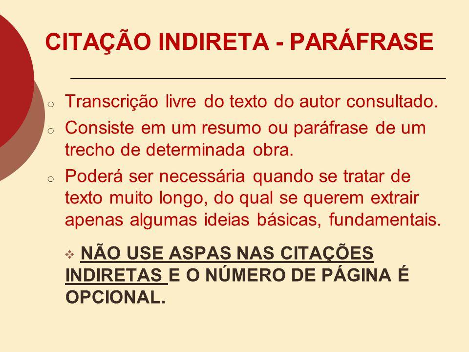 CITAÇÃO INDIRETA - PARÁFRASE