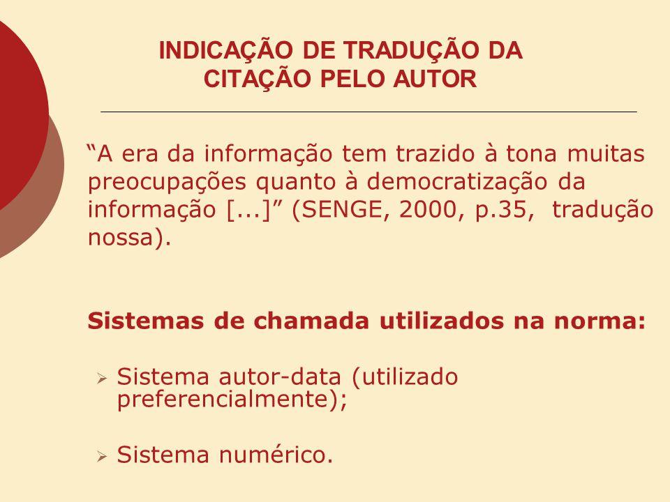 INDICAÇÃO DE TRADUÇÃO DA CITAÇÃO PELO AUTOR