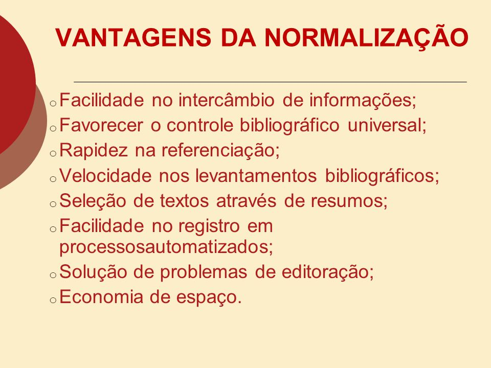 VANTAGENS DA NORMALIZAÇÃO