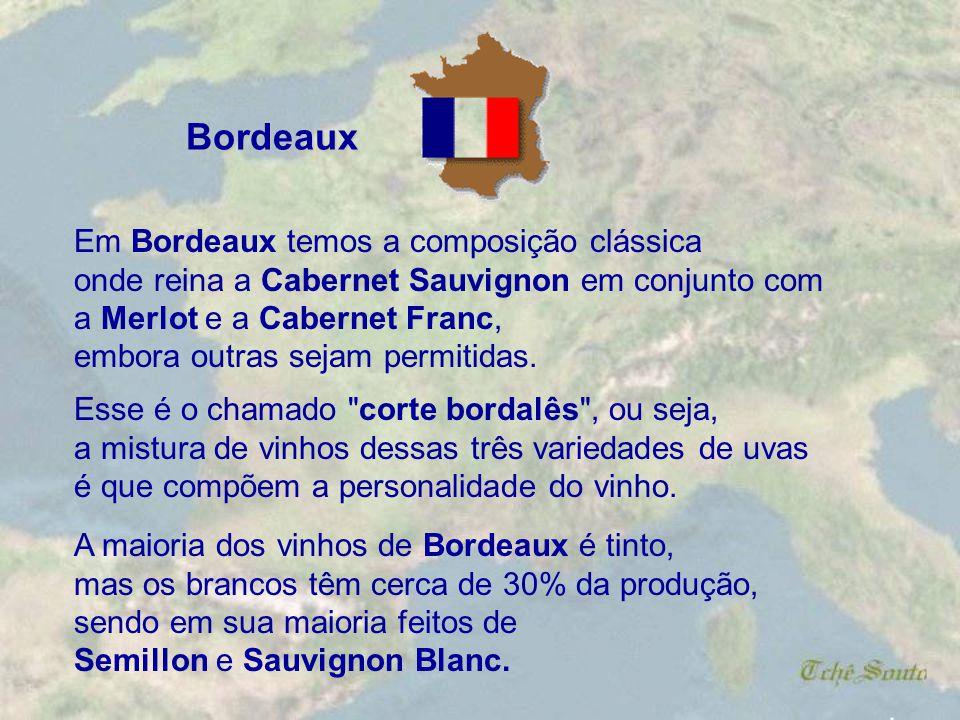 Bordeaux Em Bordeaux temos a composição clássica
