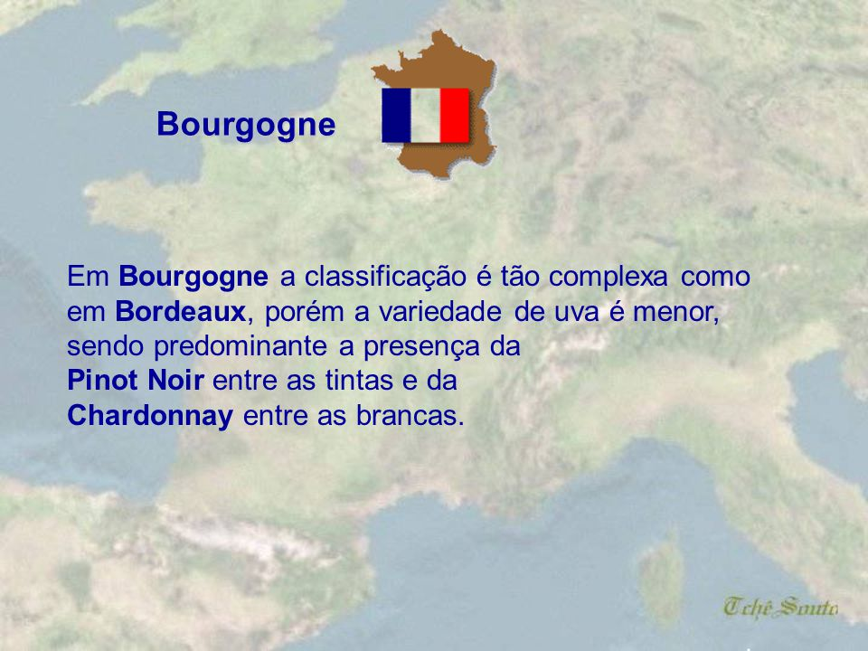 Bourgogne Em Bourgogne a classificação é tão complexa como
