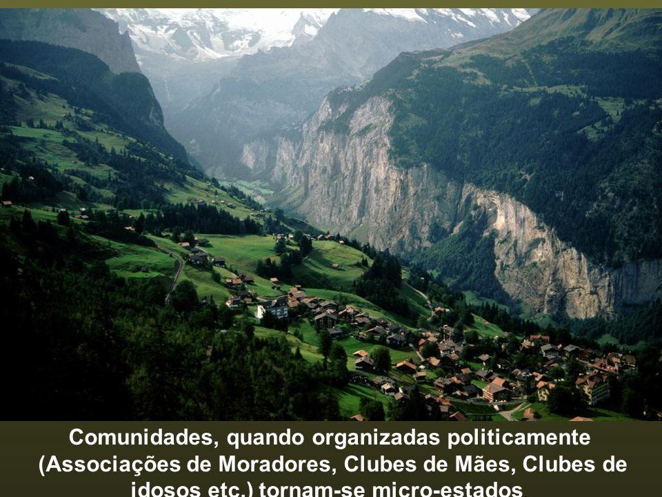 Comunidades, quando organizadas politicamente