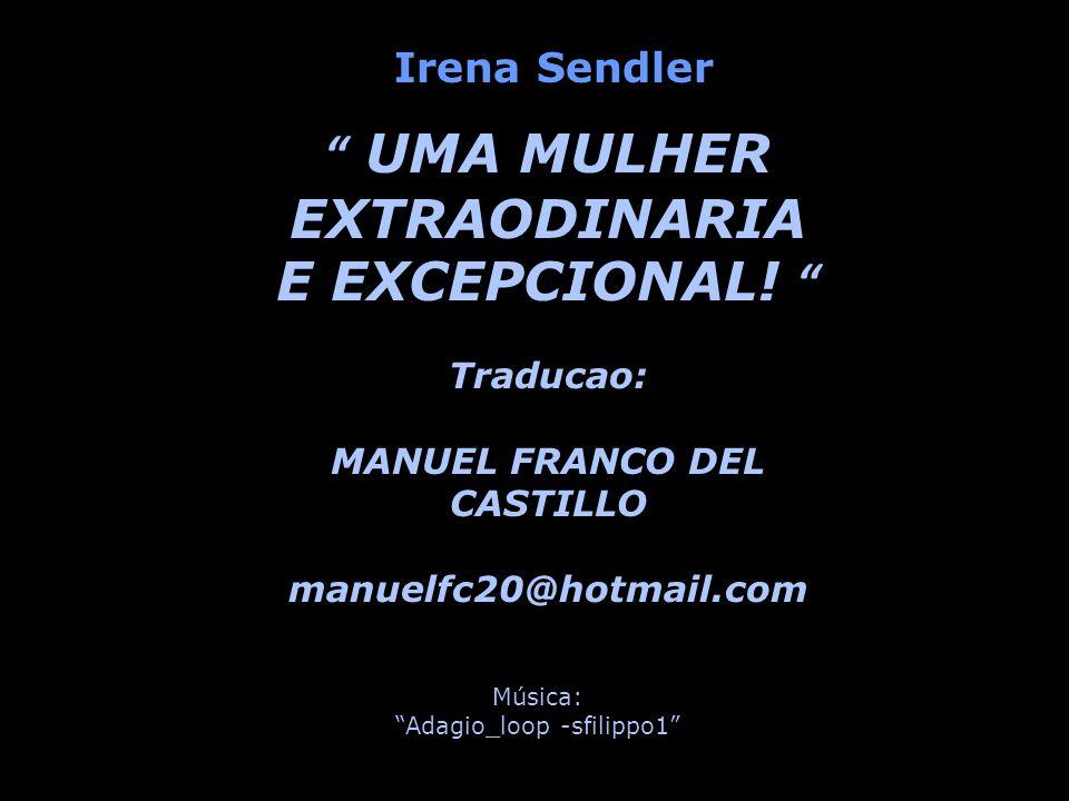 UMA MULHER EXTRAODINARIA E EXCEPCIONAL! MANUEL FRANCO DEL CASTILLO