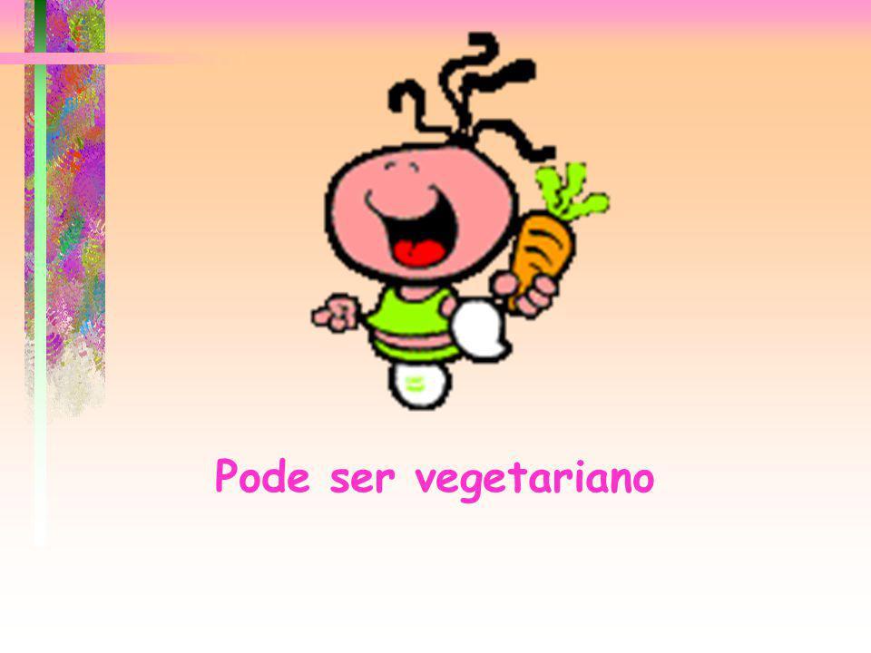 Pode ser vegetariano