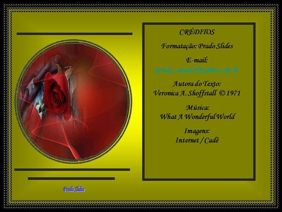 Formatação: Prado Slides E-mail: jprado_amador@yahoo.com.br