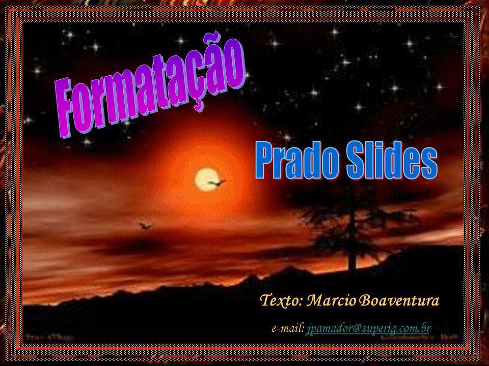 Texto: Marcio Boaventura