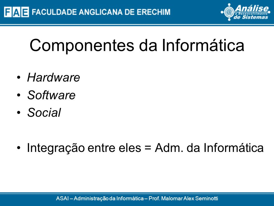 Componentes da Informática