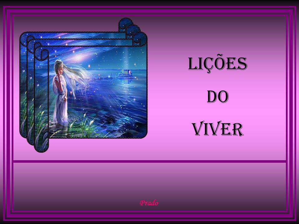 LIÇÕES DO VIVER