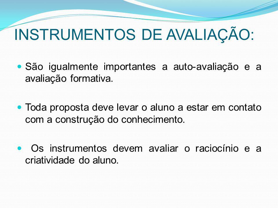 INSTRUMENTOS DE AVALIAÇÃO: