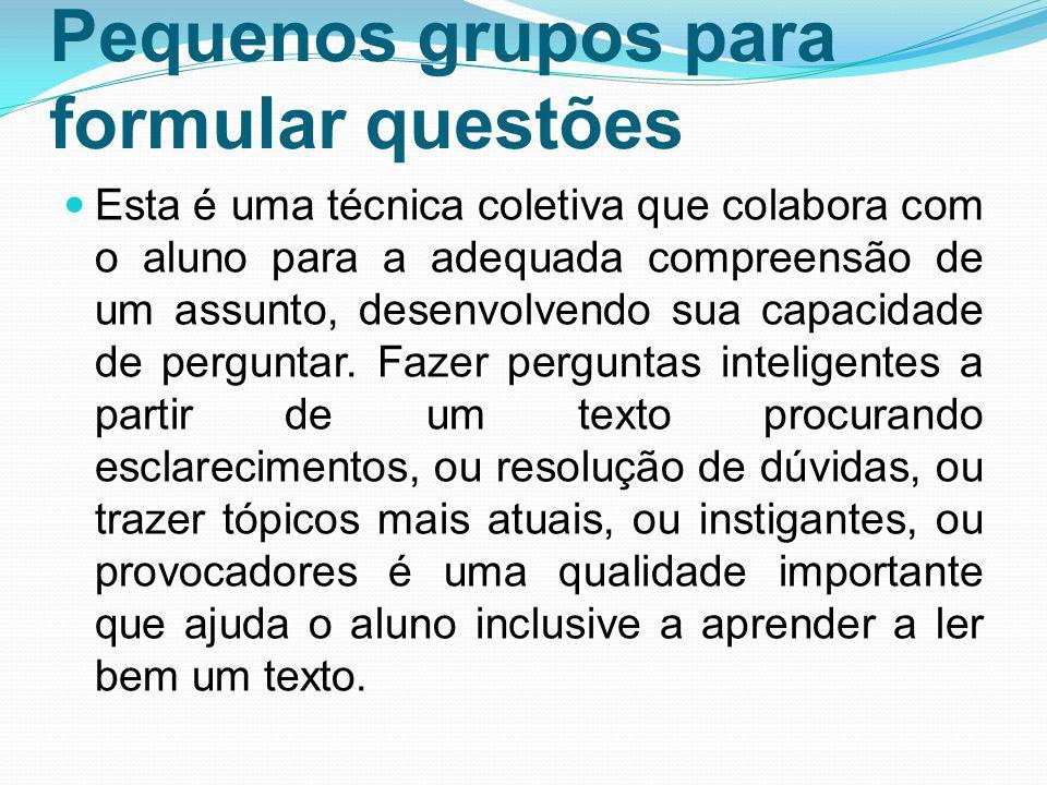 Pequenos grupos para formular questões