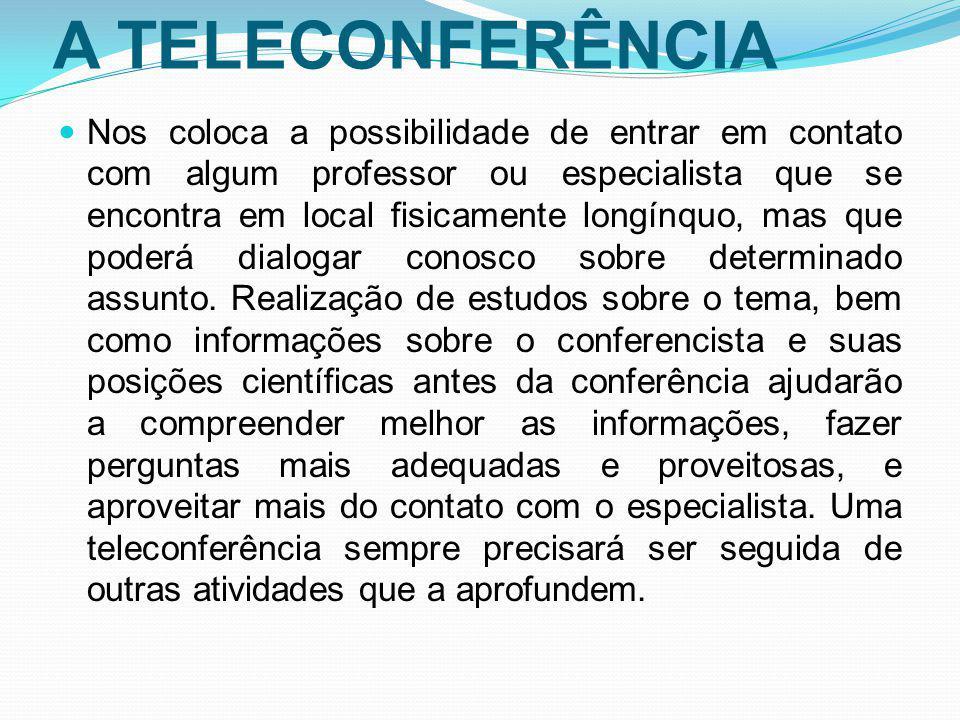 A TELECONFERÊNCIA