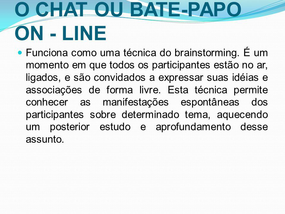 O CHAT OU BATE-PAPO ON - LINE