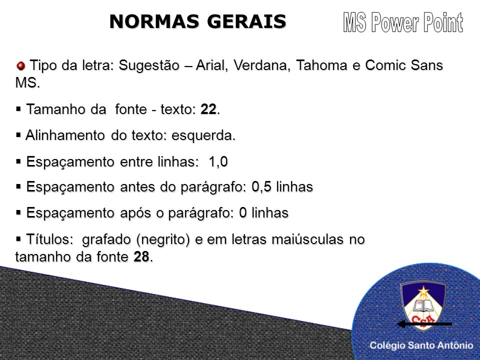 MS Power Point NORMAS GERAIS