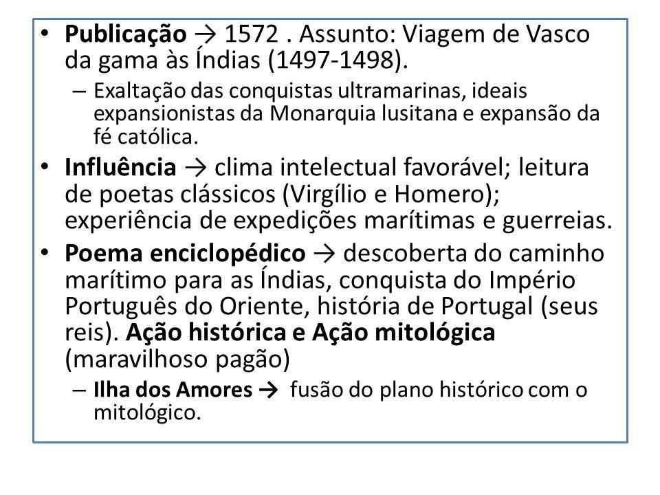 Publicação → 1572 . Assunto: Viagem de Vasco da gama às Índias (1497-1498).