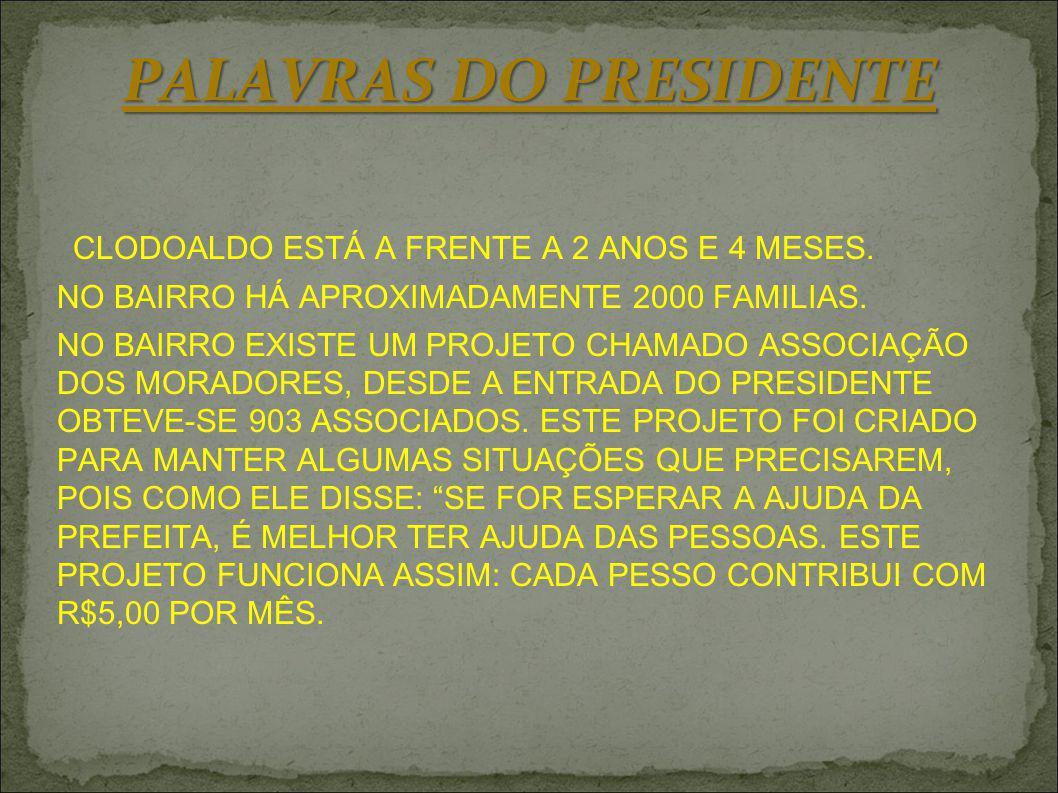 PALAVRAS DO PRESIDENTE