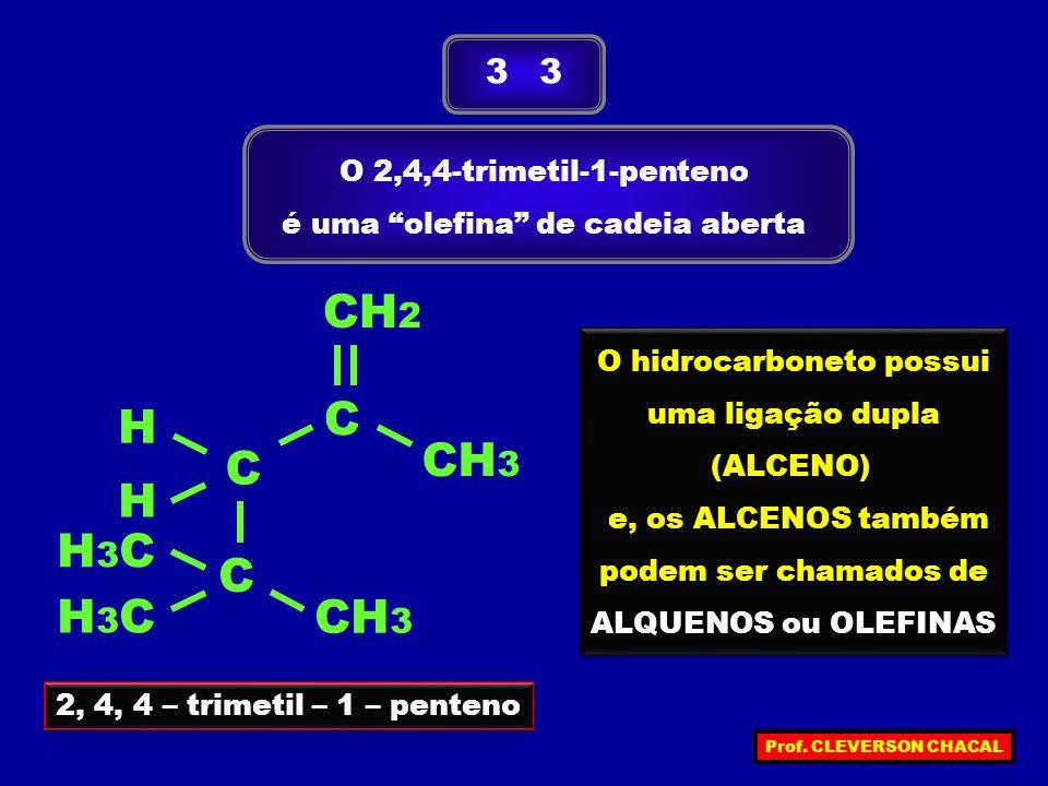 CH2 H C H3C CH3 3 3 O 2,4,4-trimetil-1-penteno