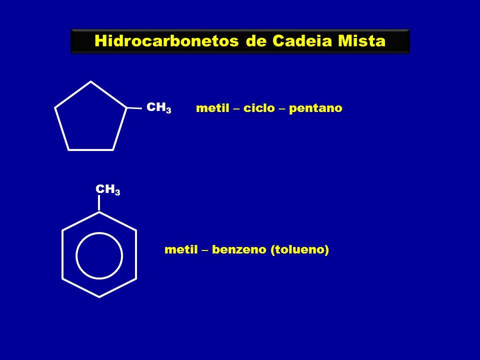 Hidrocarbonetos de Cadeia Mista