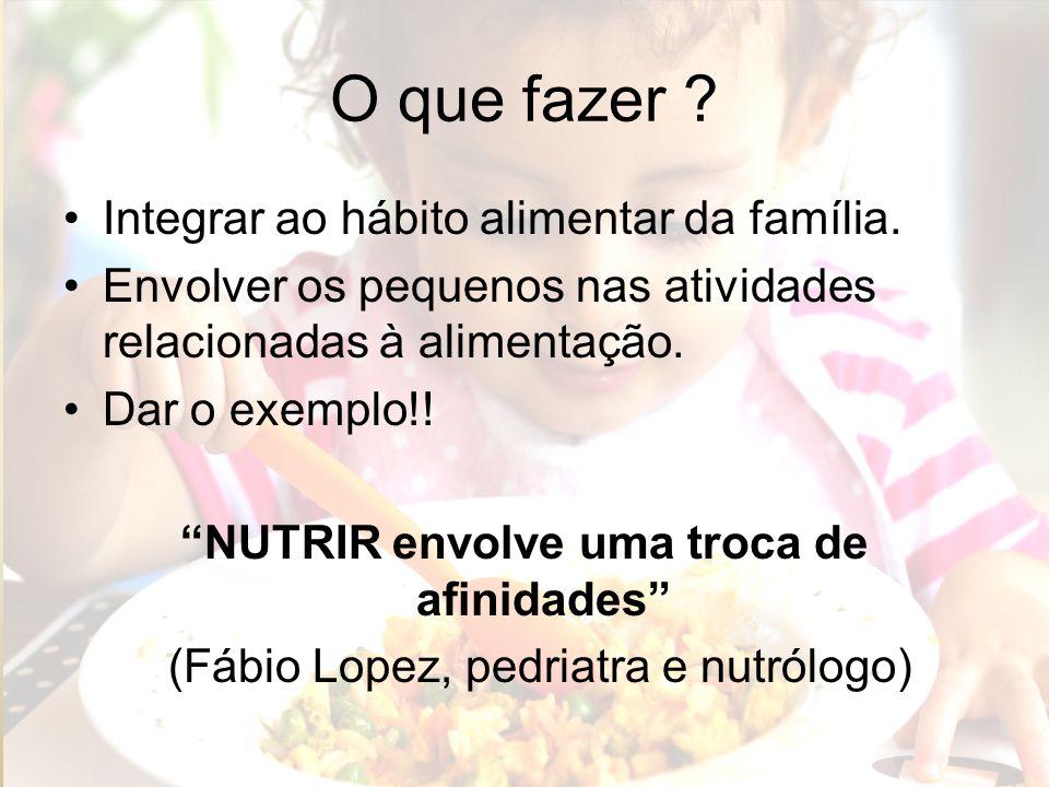 NUTRIR envolve uma troca de afinidades